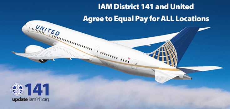 iam district 141 and united agree to equal pay for all locations