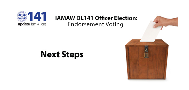iamaw dl141 Officer Election: Endorsement Voting
