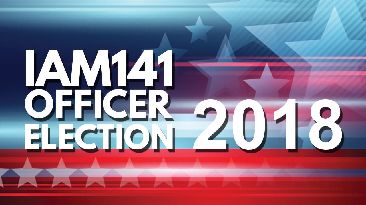 District Lodge 141 Officer Election Endorsement Vote