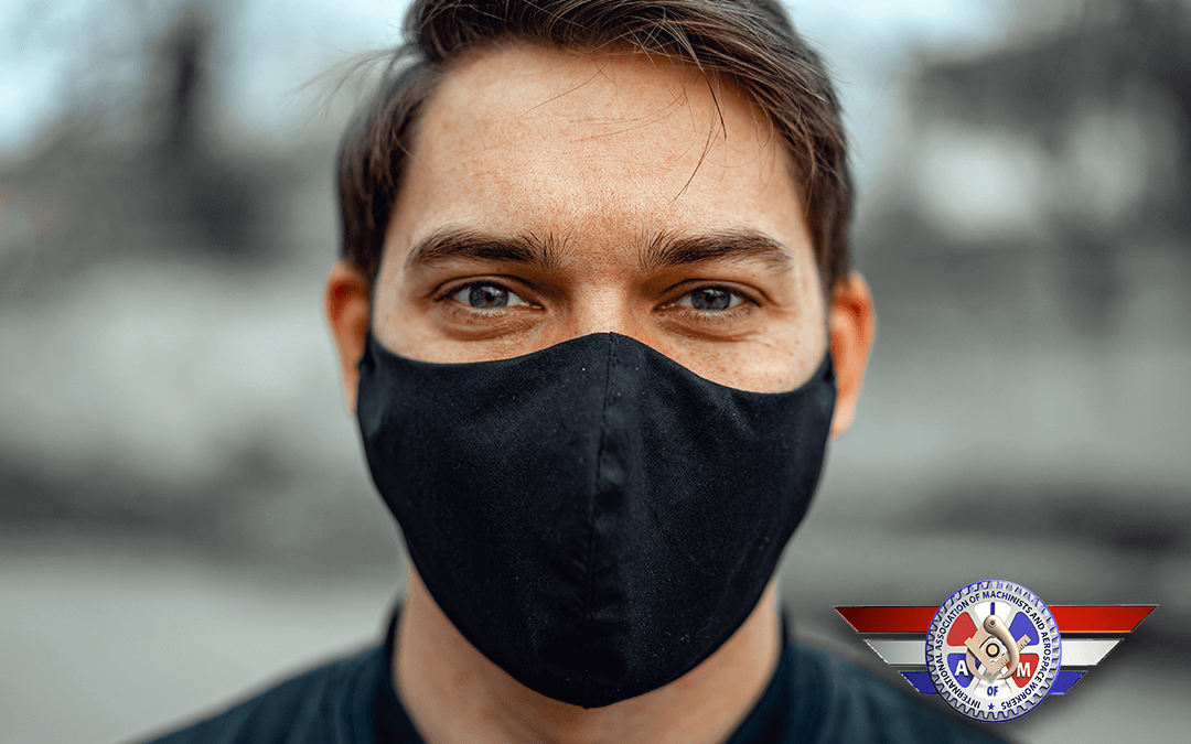 IAMAW District 141 Recommends All Workers Wear Masks