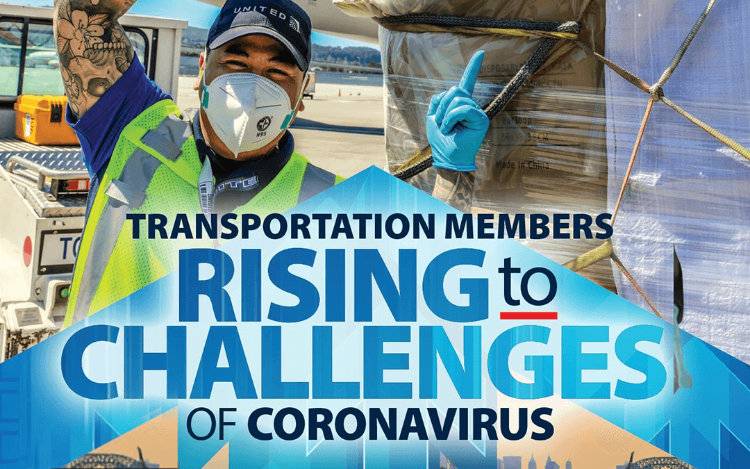 Transportation Workers: Rising to the Challenges of Coronavirus
