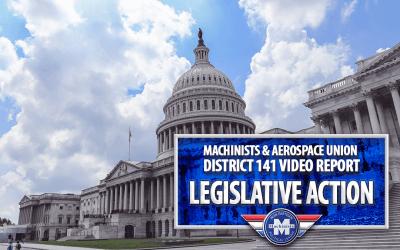 Video Report: Machinists & Aerospace Union Legislative Action