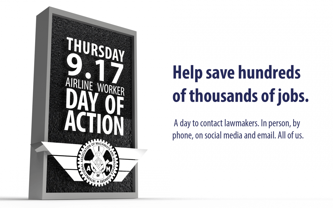 Help Save Hundreds of Thousands of Jobs on Thursday's IAM Airline Day of Action