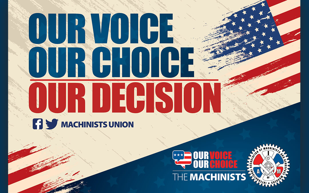 Machinists and Aerospace Union Will Partner with Biden-Harris to Heal Country, Bring Jobs Home