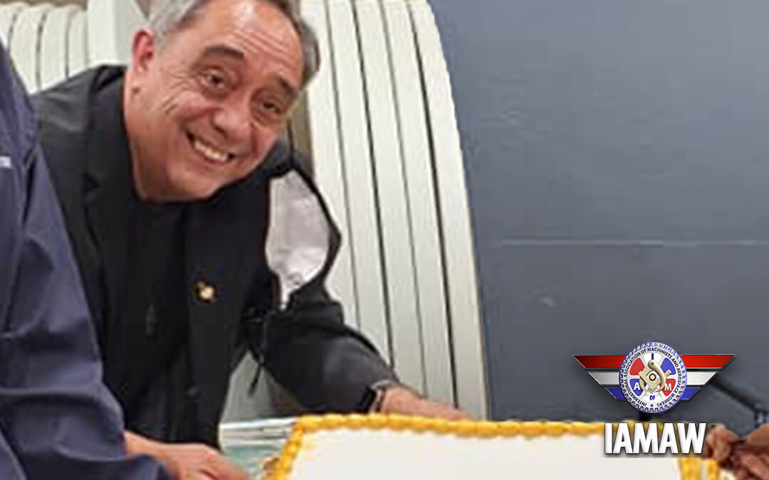 Roberto Mendez, Longtime Machinists & Aerospace Union Activist, Retires After a 36 Year Career