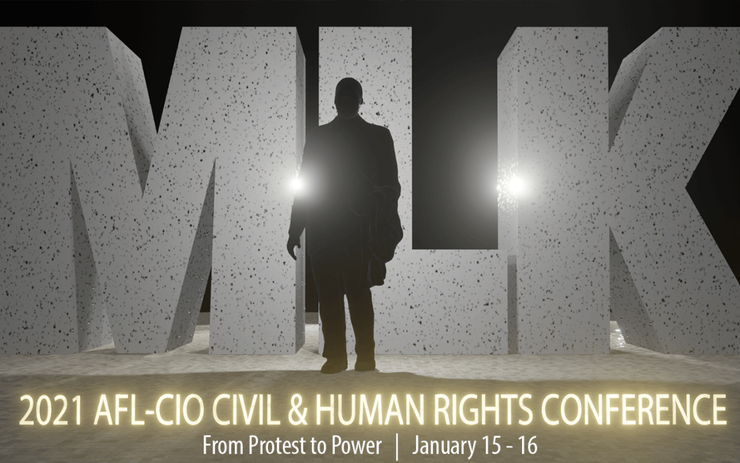 Register for the 2021 AFL-CIO MLK Virtual Conference