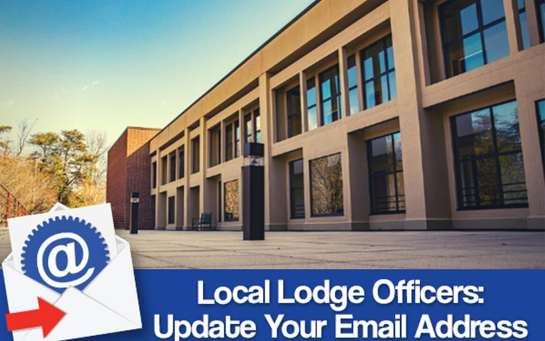 Local Lodge Officers: Update Your Email Address for the Winpisinger Center's 2022 Call for Leadership Programs